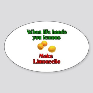 When Life Hands You Lemons Oval Sticker